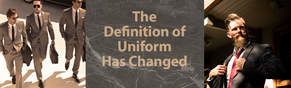 The Definition of Uniform has changed